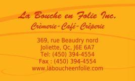 Foto de La Bouche en Folie Inc. Joliette